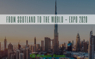 Destination Management and Incentive travel: From Scotland to the world – EXPO 2020