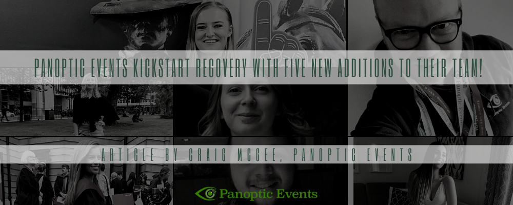 Panoptic Events kickstart recovery with five new additions to their team!