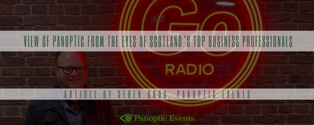 Panoptic on The Go Radio Business Show, with Scotland's top business professionals