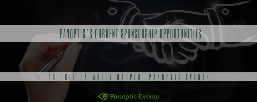 Panoptic's Current Sponsorship Opportunities
