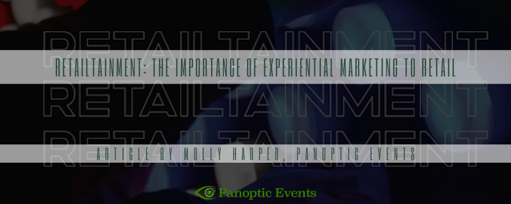 Retailtainment The Importance of Experiential Marketing