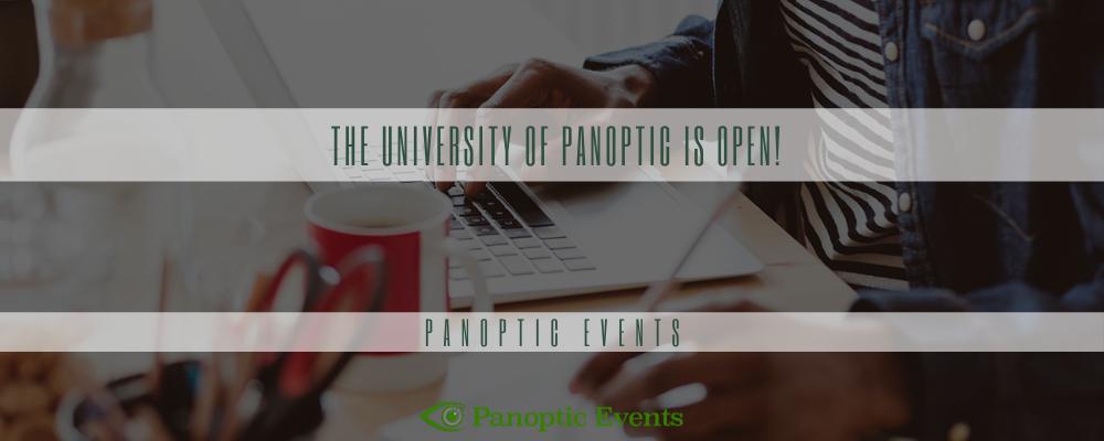 The University of Panoptic is OPEN!