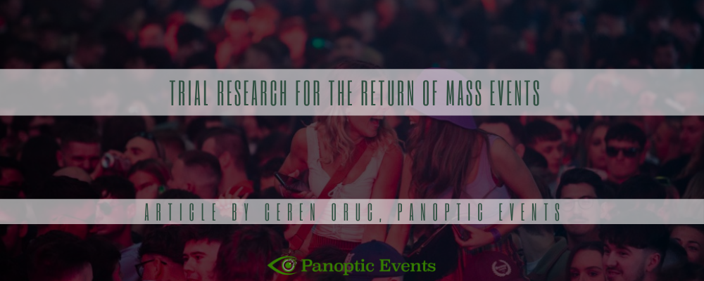 Trial research for the return of mass events