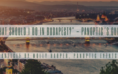 """""""What should I do in Budapest?"""" – Panoptic's Guide"""