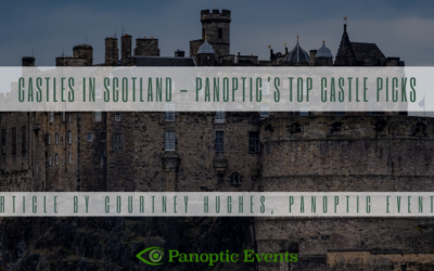 Castles in Scotland – Panoptic's Top Castle Picks