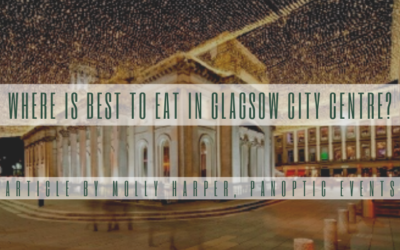 Where is Best to Eat in Glasgow's City Centre?